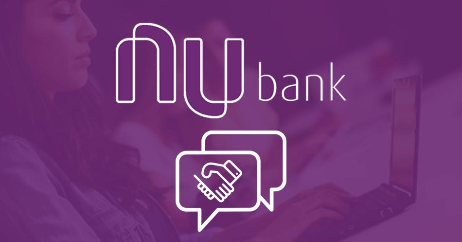 Nubank e sua forma inspiradora de se relacionar com seus clientes
