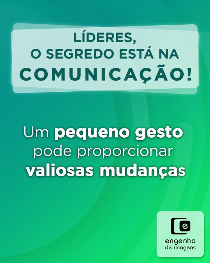 Líderes: o segredo está na comunicação!