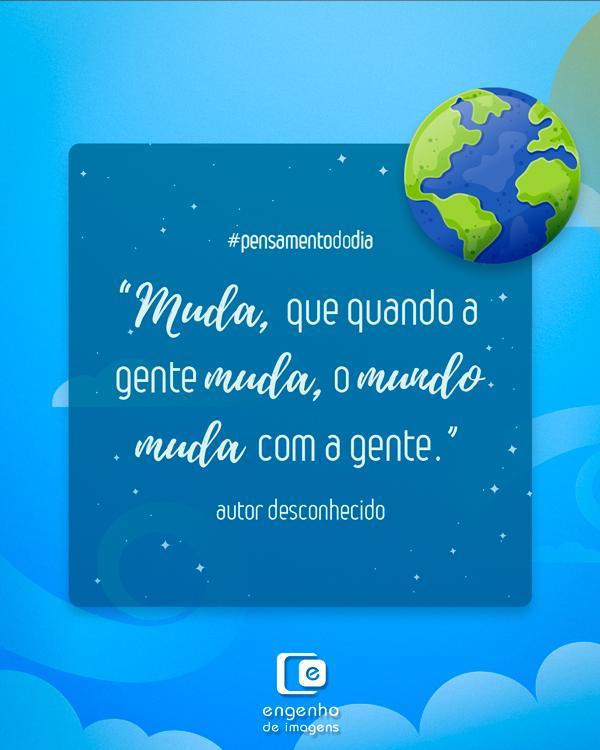 #pensamentododia: mudança!